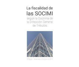 La fiscalidad de las SOCIMI según la Doctrina de la Dirección General de Tributos