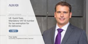 UE: Quick fixes. Mandatory VAT ID number for tax exemption for EU deliveries