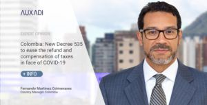 Colombia: New Decree 535 to ease the refund and compensation of taxes in face of COVID-19
