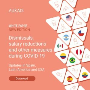 Dismissals, salary reductions and other measures during COVID-19 A vision covering Spain, US and Latam