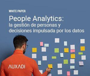 People Analytics: la gestión de personas y decisiones impulsada por los datos