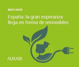España: la gran esperanza llega en forma de renovables