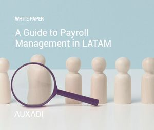 A guide to payroll Management in LATAM